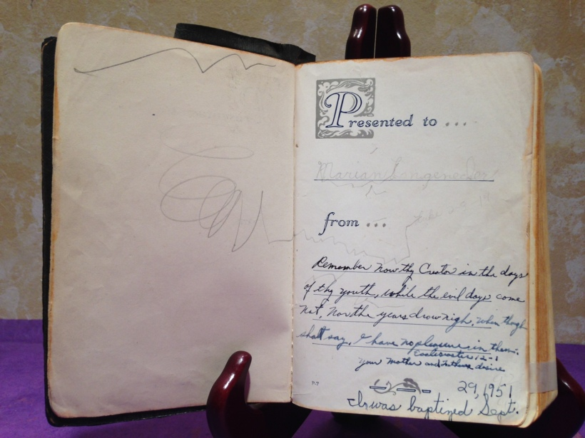 Daddy's inscription of Ecclesiastes 12:1 in the flyleaf of my Bible